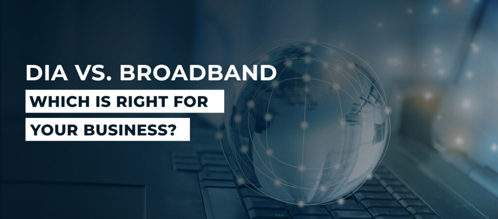 dia vs broadband, broadband vs dia, dia and broadband, dia or broadband, dia vs broadband pricing